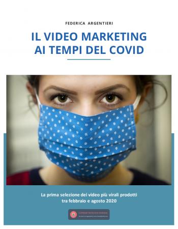 il video marketing ai tempi del covid federica argentieri